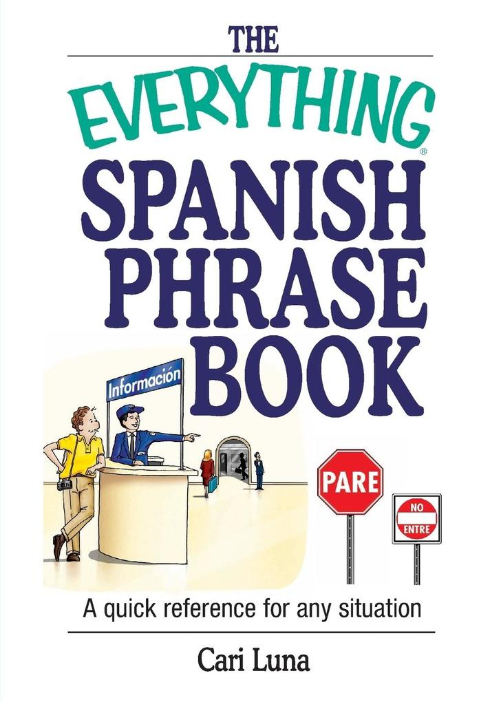 The Everything Spanish Phrase Book als Taschenbuch