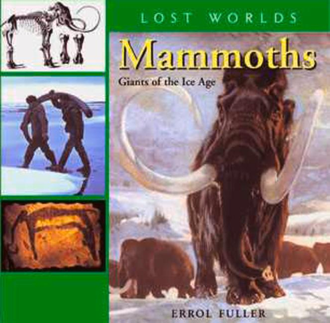 Mammoths: Giants of the Ice Age als Buch