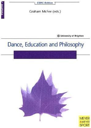 Dance, Education and Philosophy als Taschenbuch