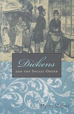 Dickens and the Social Order als Buch