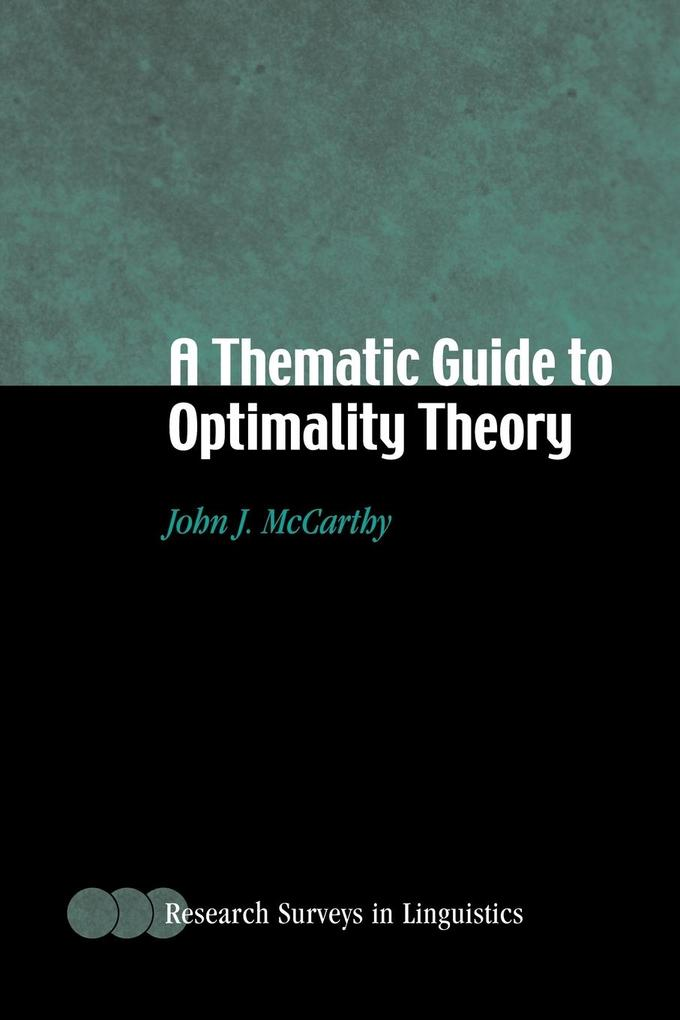 A Thematic Guide to Optimality Theory als Buch