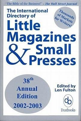 The International Directory of Little Magazines and Small Presses als Taschenbuch