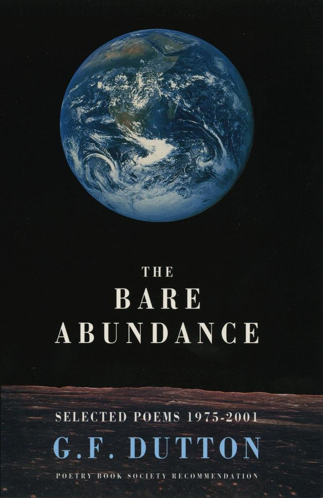 The Bare Abundance: Selected Poems, 1975-2001 als Taschenbuch