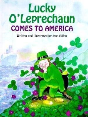 Lucky O'Leprechaun Comes to America als Buch