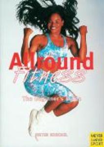 Allround Fitness: The Beginner's Guide als Taschenbuch