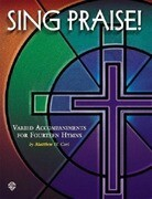 Sing Praise!: Varied Accompaniments for Fourteen Hymns