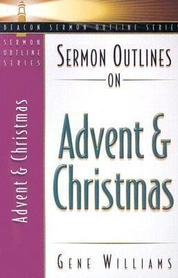 Sermon Outlines on Advent and Christmas als Taschenbuch