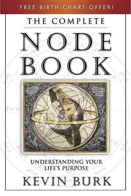 The Complete Node Book: Understanding Your Life's Purpose als Taschenbuch