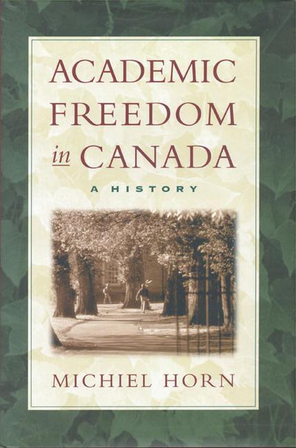 Academic Freedom in Canada A H als Buch