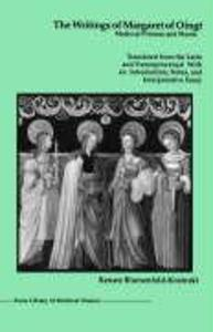 The Writings of Margaret of Oingt: Medieval Prioress and Mystic als Taschenbuch