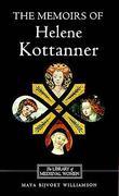 The Memoirs of Helene Kottanner (1439-1440)