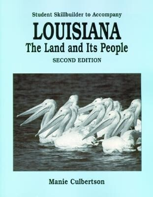 Louisiana: The Land and Its People (Student Skillbuilder) als Taschenbuch