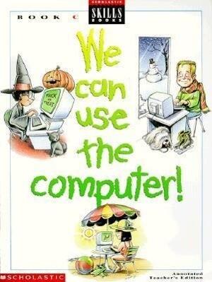 We Can Use Computers als Taschenbuch