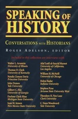 Speaking of History: Conversations with Historians als Taschenbuch
