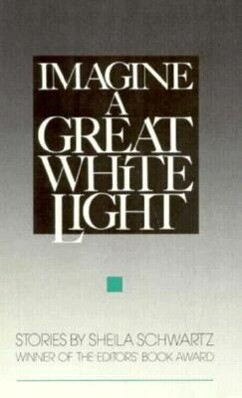 Imagine a Great White Light: Stories als Buch