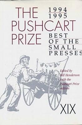 Pushcart Prize: Best of Small Presses, 1994-1995 Ed. als Buch