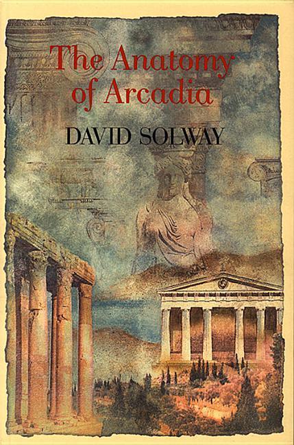 Anatomy of Arcadia als Taschenbuch