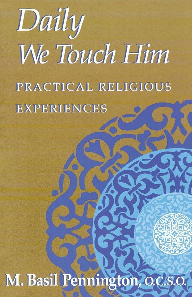 Daily We Touch Him als Taschenbuch