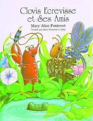 Clovis Ecrevisse Et Ses Amis als Buch