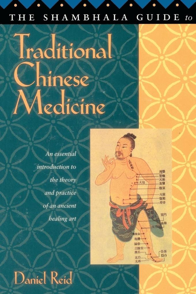 Shambhala Guide to Traditional Chinese Medicine als Taschenbuch