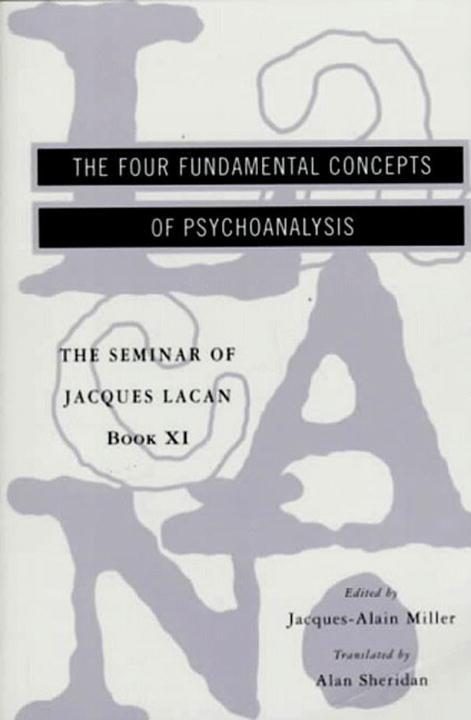 The Seminar of Jacques Lacan: The Four Fundamental Concepts of Psychoanalysis als Taschenbuch