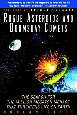 Rogue Asteroids and Doomsday Comets: The Search for the Million Megaton Menace That Threatens Life on Earth als Taschenbuch