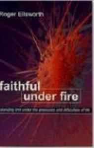 Faithful Under Fire als Taschenbuch