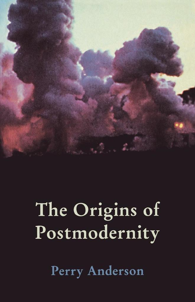 The Origins of Postmodernity als Buch