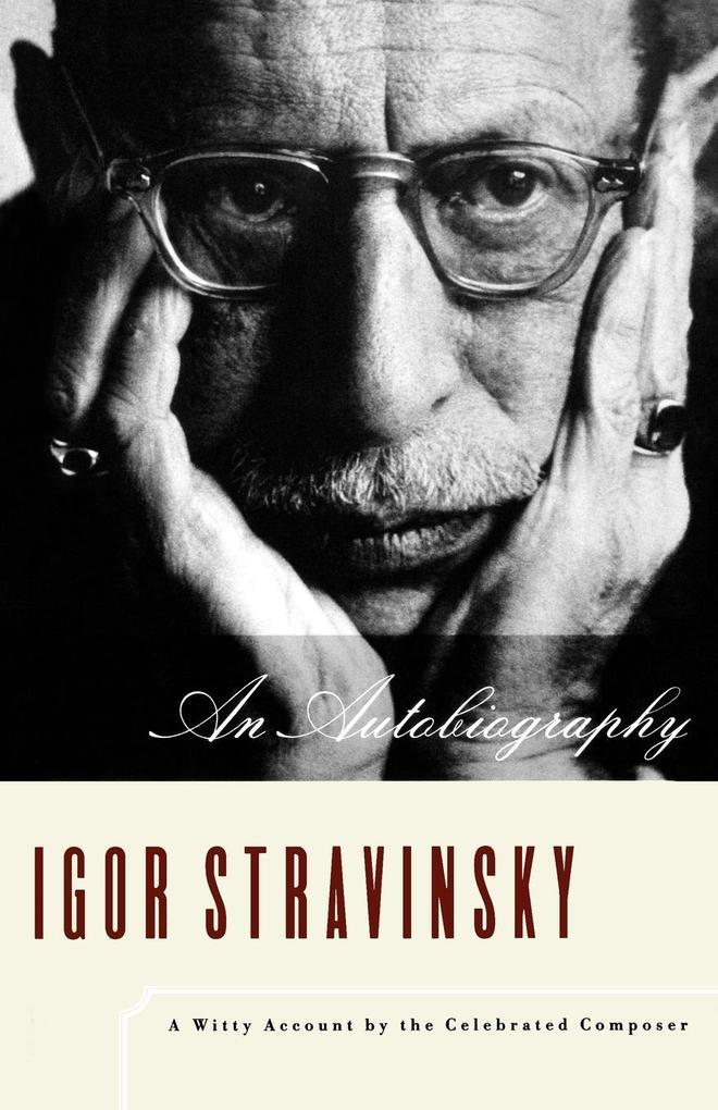 Igor Stravinsky: An Autobiography als Taschenbuch