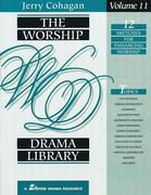 The Worship Drama Library, Volume 11: 12 Sketches for Enhancing Worship