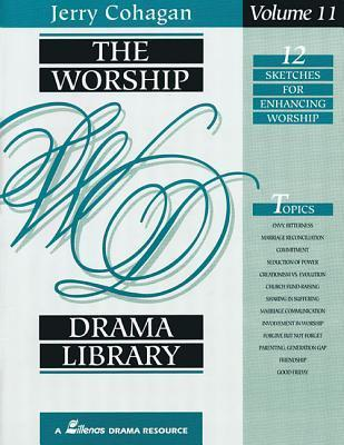 The Worship Drama Library, Volume 11: 12 Sketches for Enhancing Worship als Taschenbuch