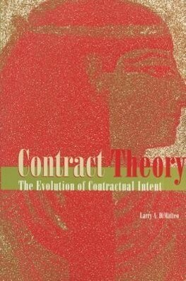 Contract Theory: The Evolution of Contractual Intent als Taschenbuch