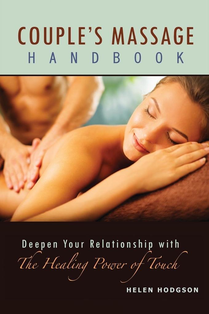 Couple´s Massage Handbook als Buch von Helen Ho...