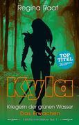 Kyla - Kriegerin der grünen Wasser