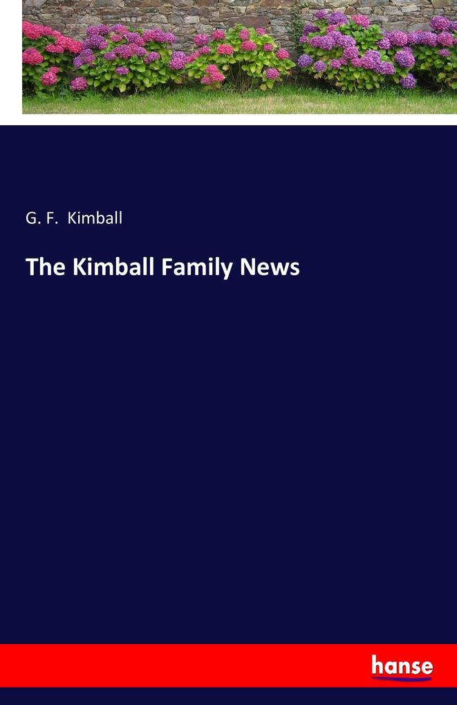 The Kimball Family News als Buch von
