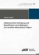 Objektsensitive Verfolgung und Klassifikation von Fußgängern mit verteilten Multi-Sensor-Trägern