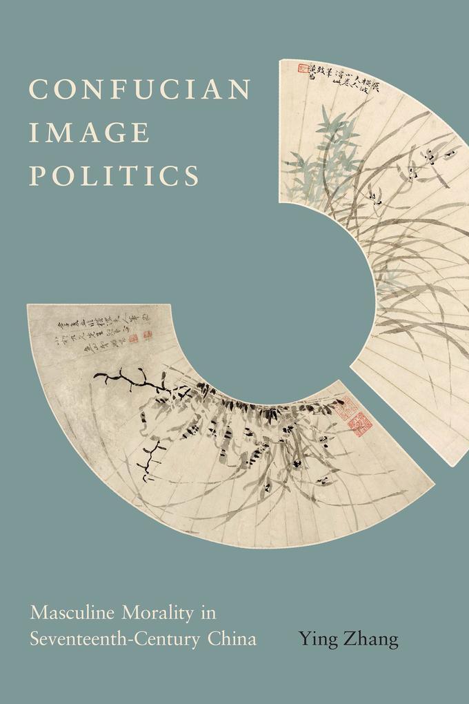 Confucian Image Politics als eBook Download von...