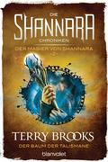 Die Shannara-Chroniken: Der Magier von Shannara 2 - Der Baum der Talismane