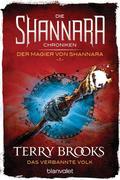 Die Shannara-Chroniken: Der Magier von Shannara 1 - Das verbannte Volk