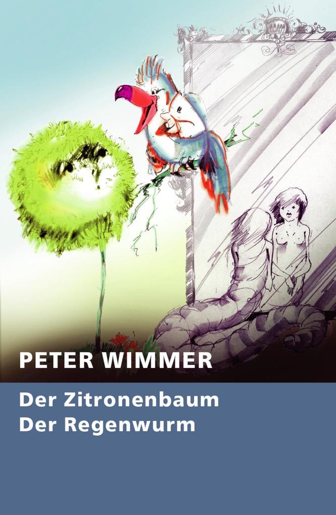Der Zitronenbaum - Der Regenwurm als eBook