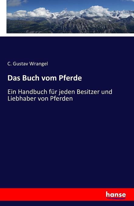 Das Buch vom Pferde als Buch von C. Gustav Wrangel