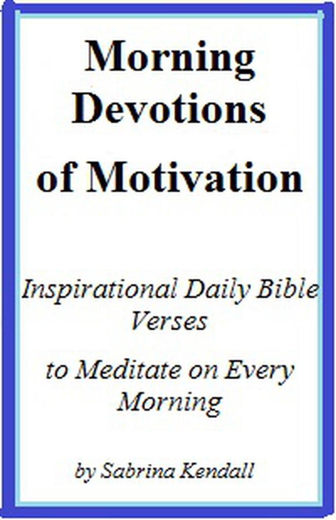 Morning Devotions of Motivation Inspirational D...
