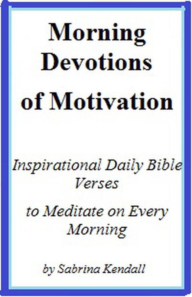 Morning Devotions of Motivation Inspirational D...