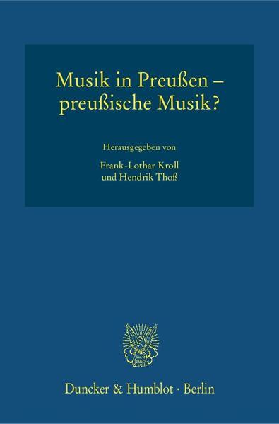 Musik in Preußen - preußische Musik? als Buch von