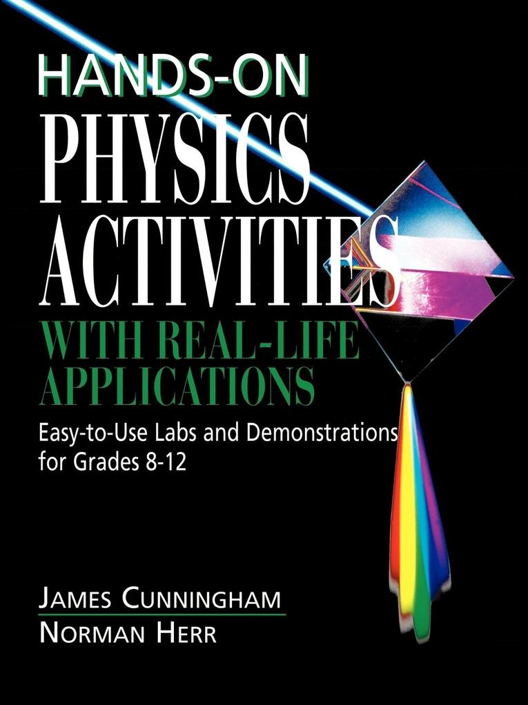 Hands-On Physics Activities with Real-Life Applications als Taschenbuch