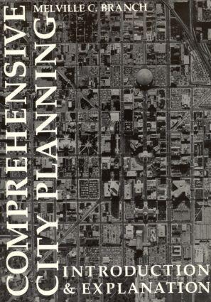 Comprehensive City Planning: Introduction & Explanation als Taschenbuch