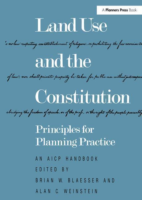 Land Use and the Constitution: Principles for Planning Practice als Taschenbuch