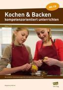 Kochen & Backen kompetenzorientiert unterrichten