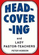 Head-Covering and Lady Pastor-Teachers