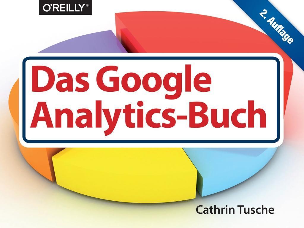 Das Google Analytics-Buch als Buch von Cathrin ...